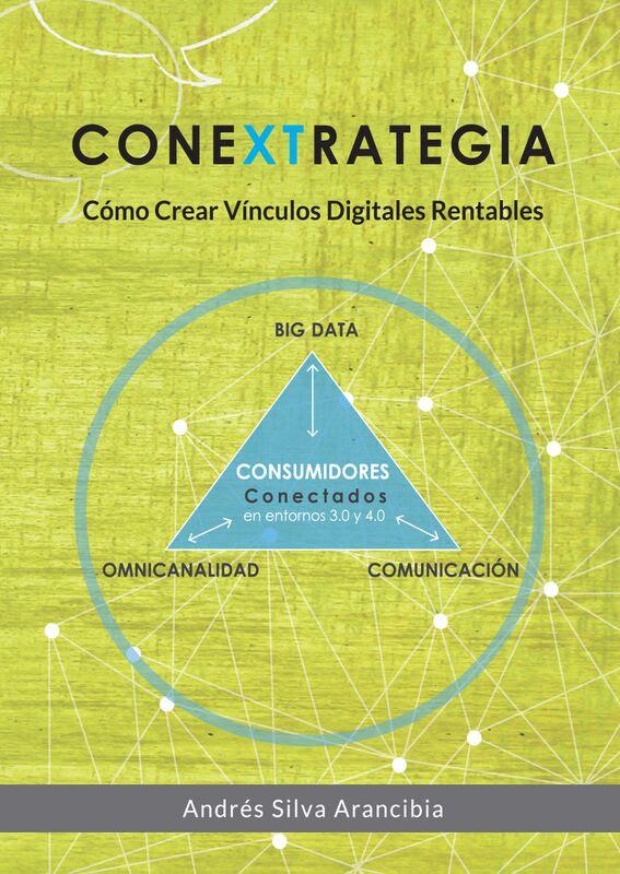 CONEXTRATEGIA  por Andrés Silva Arancibia